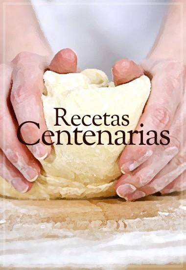 Recetas Centenarias